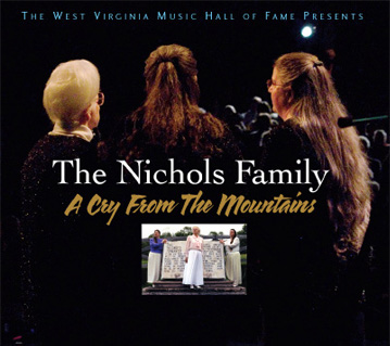 The Nichols Family: A Cry From The Mountains CD