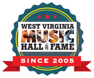 West Virginia Music Hall of Fame since 2005