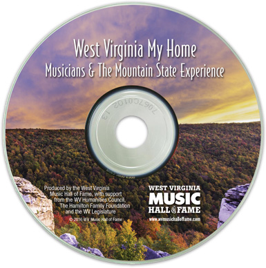 West Virginia My Home: Musicians & The Mountain State Experience DVD